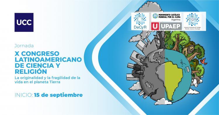 Comienza el X Congreso Latinoamericano de Ciencia y Religión