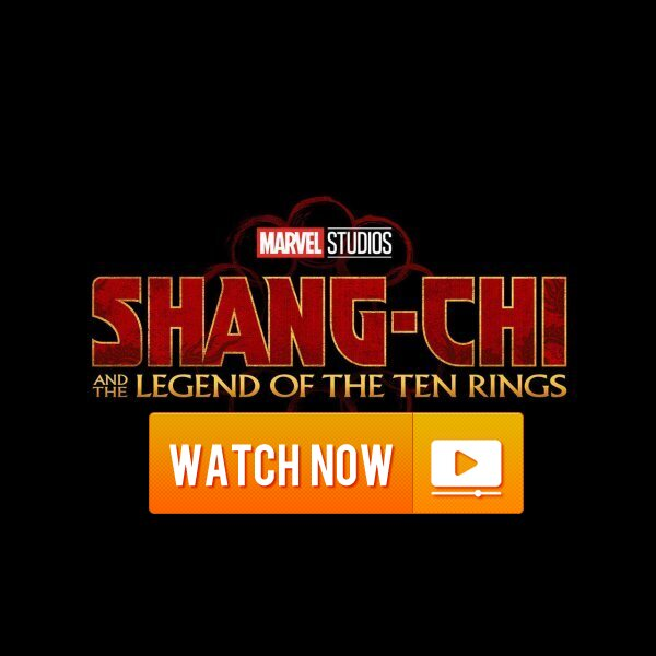 research!  Shang Chi and the Legend of the Ten Rings (2021) 4K Movie Online Full HD Free